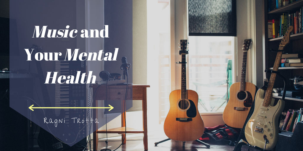 Music and Your Mental Health